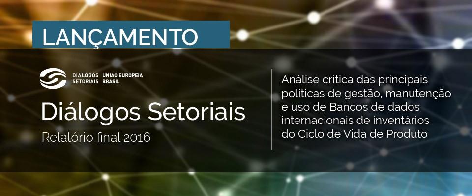 Projeto Diálogos Setoriais fomenta pesquisa de Banco de Dados em ACV